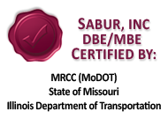 Sabur Inc DBE/MBE certified by: MRCC(MoDOT), State of Missouri, Illinois Department of Transportation